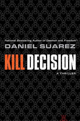 Kill Decision: Daniel Suarez
