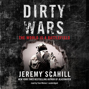 Dirty Wars - Jeremy Scahill
